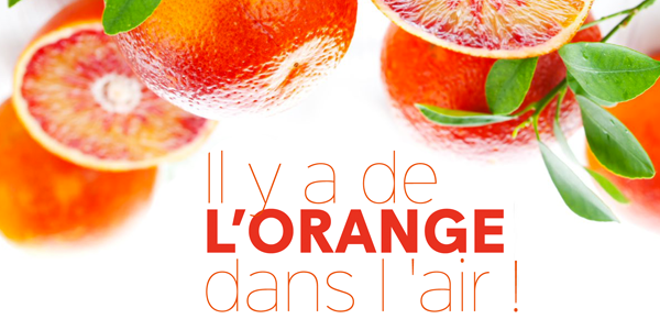 Il y a de l'orange dans l'air !
